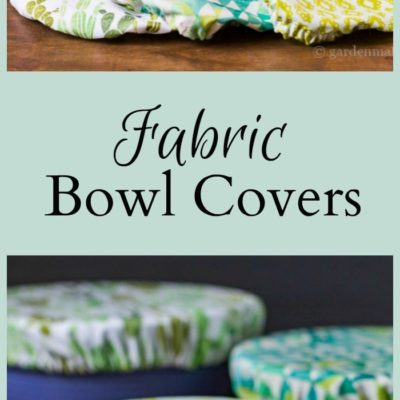 Learn how to make pretty fabric bowl covers to protect your food as an alternative to plastic wrap. A great housewarming present or any