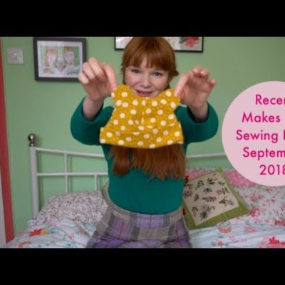 Recent Makes and Sewing Plans September 2018