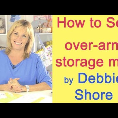 Over Arm Storage sewing project by Debbie Shore