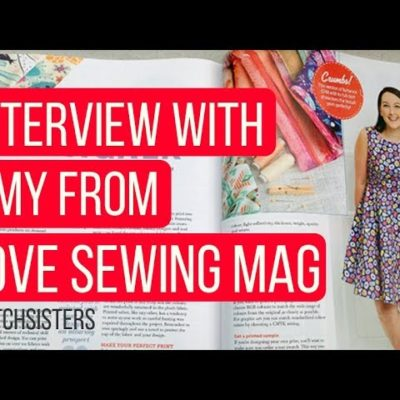 Interview with Amy from Love Sewing Mag