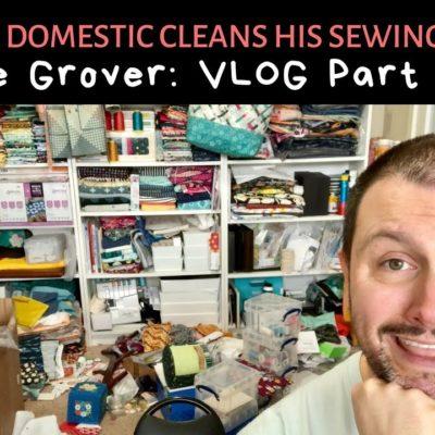 Mister Domestic Cleans his Sewing Room: Free Grover (VLOG Part Two)