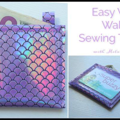Easy Vinyl Wallet Sewing Tutorial