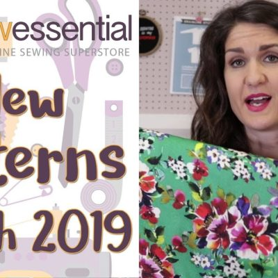 New Sewing Patterns March 2019