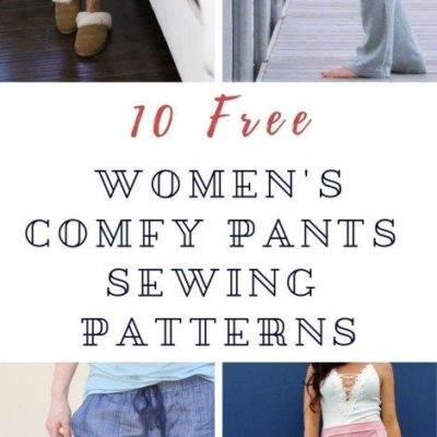 10 Free Women's Comfy & Stylish Pant Sewing Patterns: Round up – Making Things is Awesome